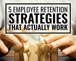 5 Employee Retention Strategies That Actually Work